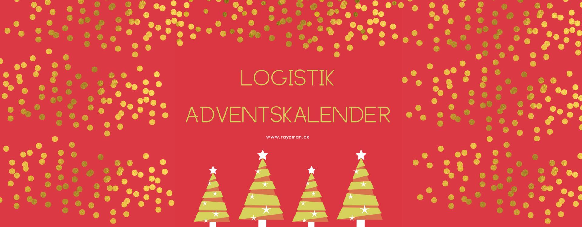 An 24 Tagen öffnen wir die Türen des Logistik Adventskalenders